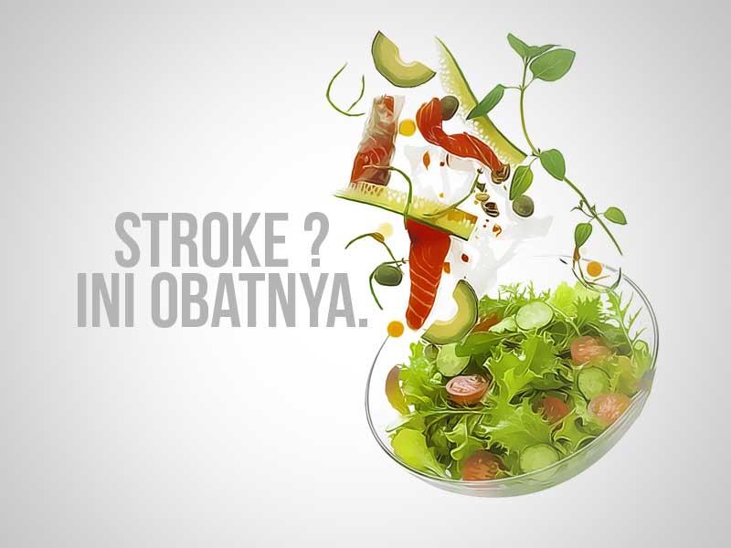 Pilihan Menu Sehat Sehari-hari yang Ampuh Obati Stroke
