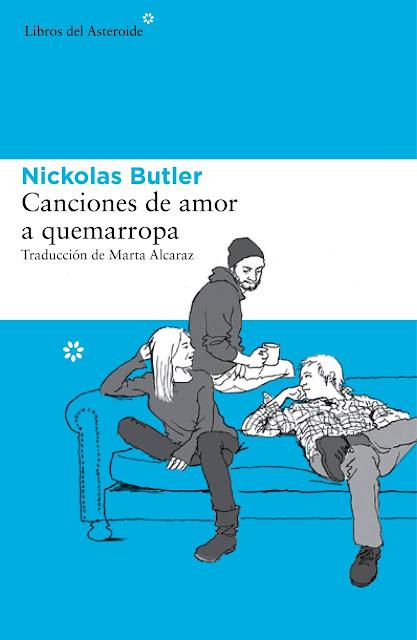 Canciones de amor a quemarropa, de Nickolas Butler