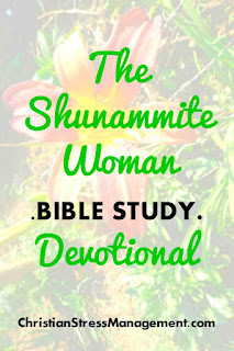 The Shunammite Woman Bible Study Devotional