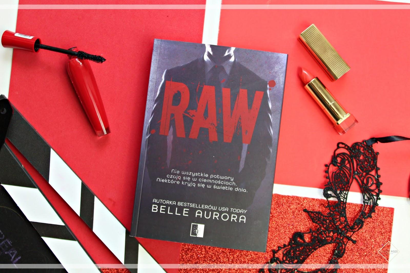 "Belle Aurora ""RAW"" - recenzja książki"