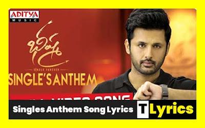 Singles Anthem Song Lyrics From Bheeshma