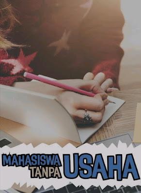Novel Mahasiswa Tanpa Usaha Karya Rindang Gunawati Full Episode