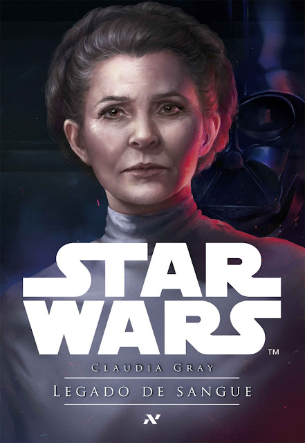 STAR WARS - Legado de sangue - Claudia Gray