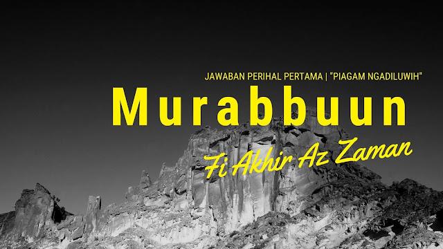 Murabbun Fi Akhir Az Zaman | Jawaban Soal Pertama Piagam Ngadiluwih