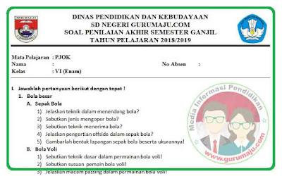 Soal UAS / PAS PJOK Kelas 6 Kurikulum 2013 Revisi 2018