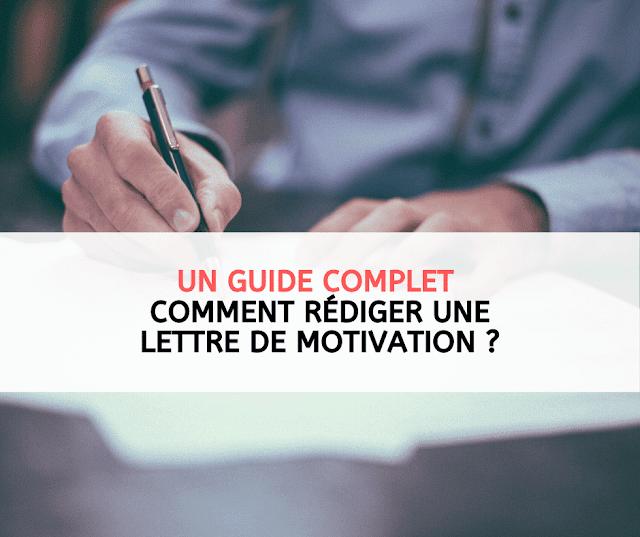 Un guide complet :Comment rédiger une lettre de motivation ?