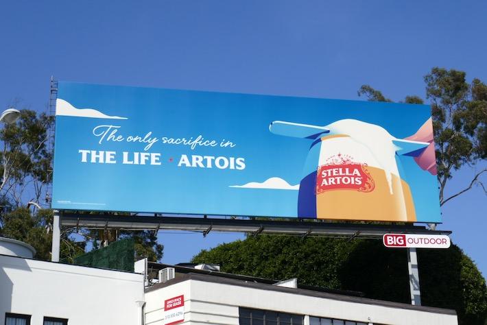 only sacrifice in Life Stella Artois beer foam billboard