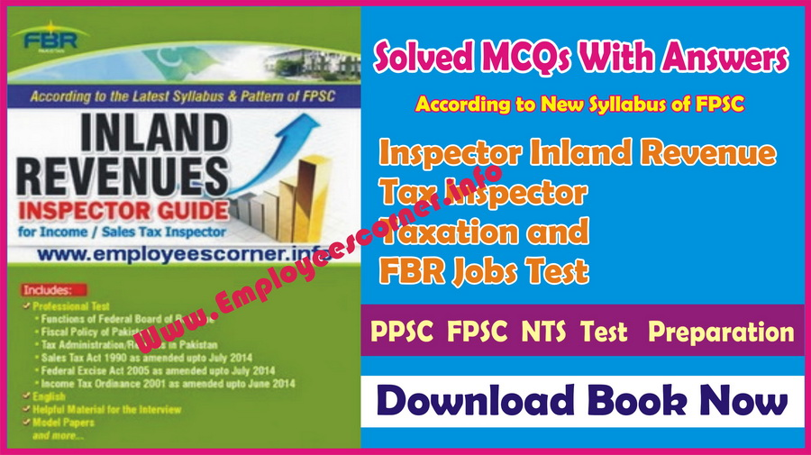 FPSC Inspector inland Revenues Test Complete Book MCQs with Answers
