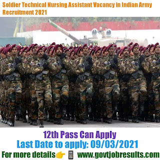 Soldier Technical Nursing Assistant Vacancy in Indian Army Recruitment 2021