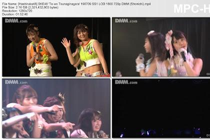 SKE48 'Te wo Tsunaginagara' 190709 SS1 LOD 1800 DMM (Shonichi)