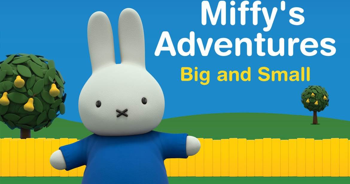 """... Miffy's Adventures Big And Small"""" On Monday 3rd October 2016; NOGGIN"""