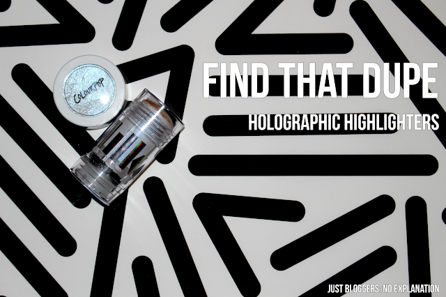 find-that-dupe-holographic-highlighter-just-bloggers-no-explanation