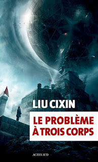 Le problème à trois corps - Liu Cixin