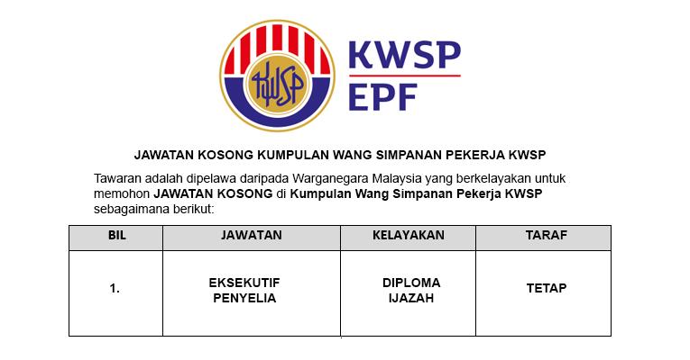 Kumpulan Wang Simpanan Pekerja KWSP [ Permohonan Jawatan Dibuka ]