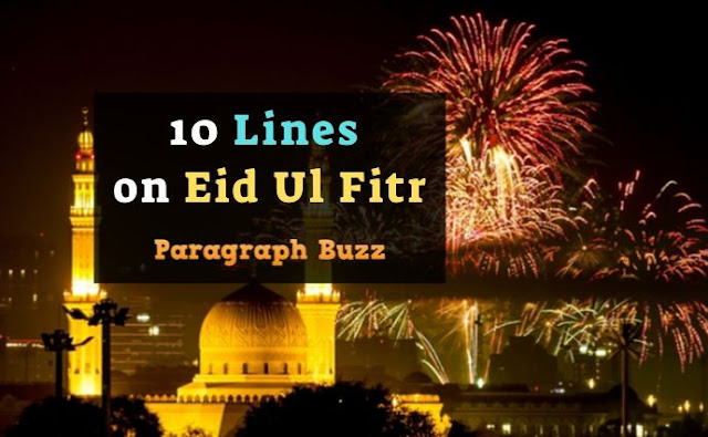 10 Lines on Eid Ul Fitr