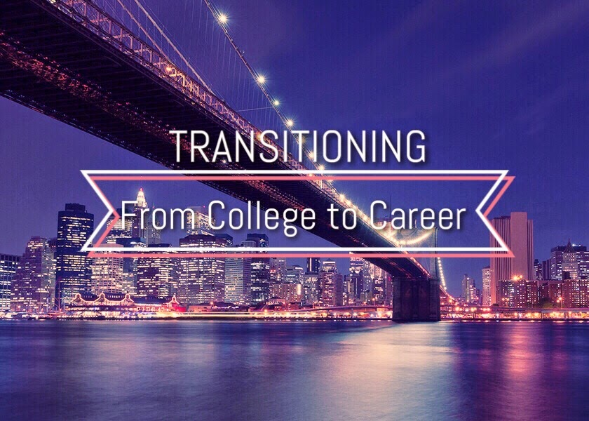 Transitioning From College To Career