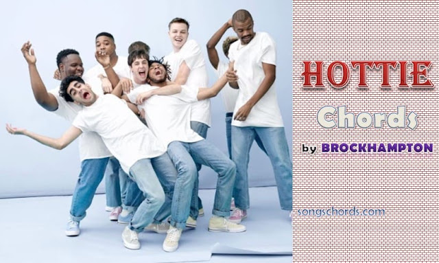 BROCKHAMPTON Hottie Lyrics and Chords