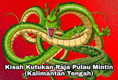 Kisah Raja Pulau Mintin – Si Naga dan Si Buaya (Kalimantan Tengah)