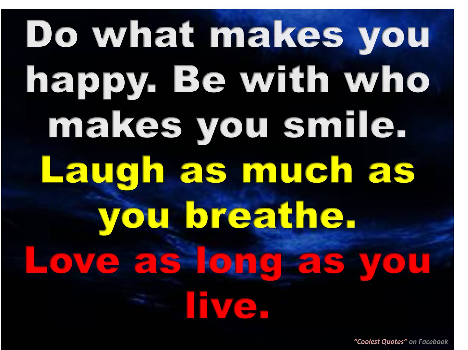 Beautiful Quote For A Life Full Of Love And Smiles