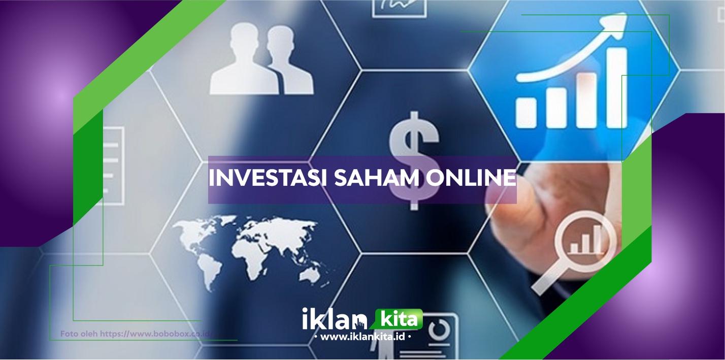 Penjelasan Lengkap Tentang Bisnis Investasi Saham Online