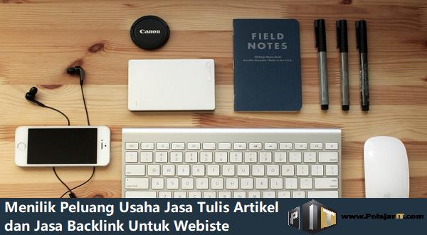 Peluang Usaha Jasa Tulis Artikel dan Jasa Backlink