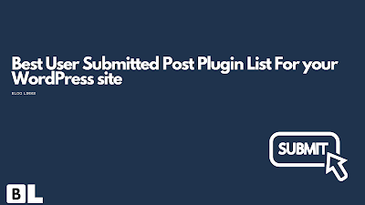 Best Front end Posting Plugin List For your WordPress site