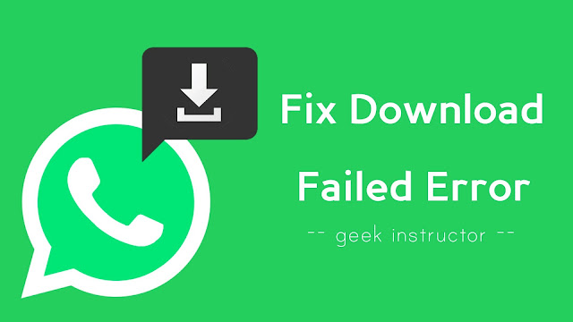 Fix download failed error on WhatsApp