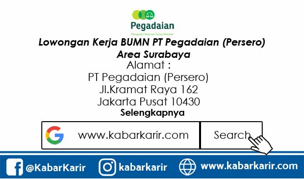 Lowongan Kerja BUMN PT Pegadaian (Persero) Area Surabaya