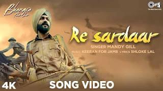 रे सरदार Re Sardaar Lyrics In Hindi - Bhangra Paa Le