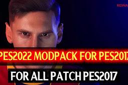 PES 2022 Full Modpack For - PES 2017