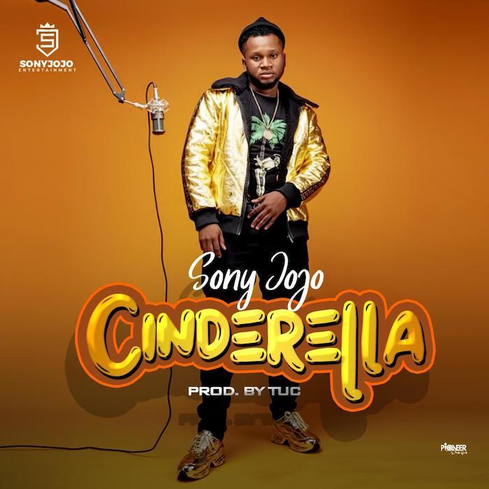 SonyJojo Cinderella Prod By TUC mp3 download teelamford