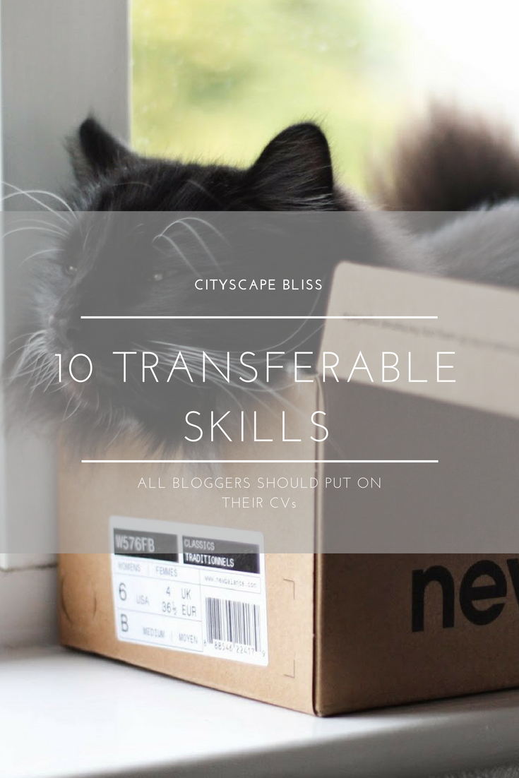 10 transferable skills all bloggers should put on their CVs