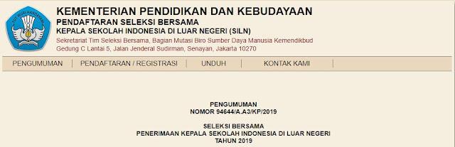 INFORMASI SELEKSI BERSAMA PENERIMAAN KEPALA SEKOLAH INDONESIA DI LUAR NEGERI TAHUN 2019