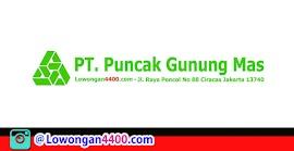 Lowongan Kerja PT. Puncak Gunung Mas Ciracas Jakarta