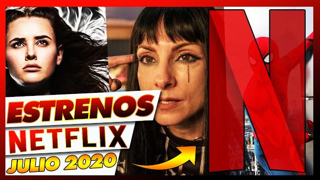 🔴 Estos son TODOS los Estrenos de Julio en NETFLIX 2020