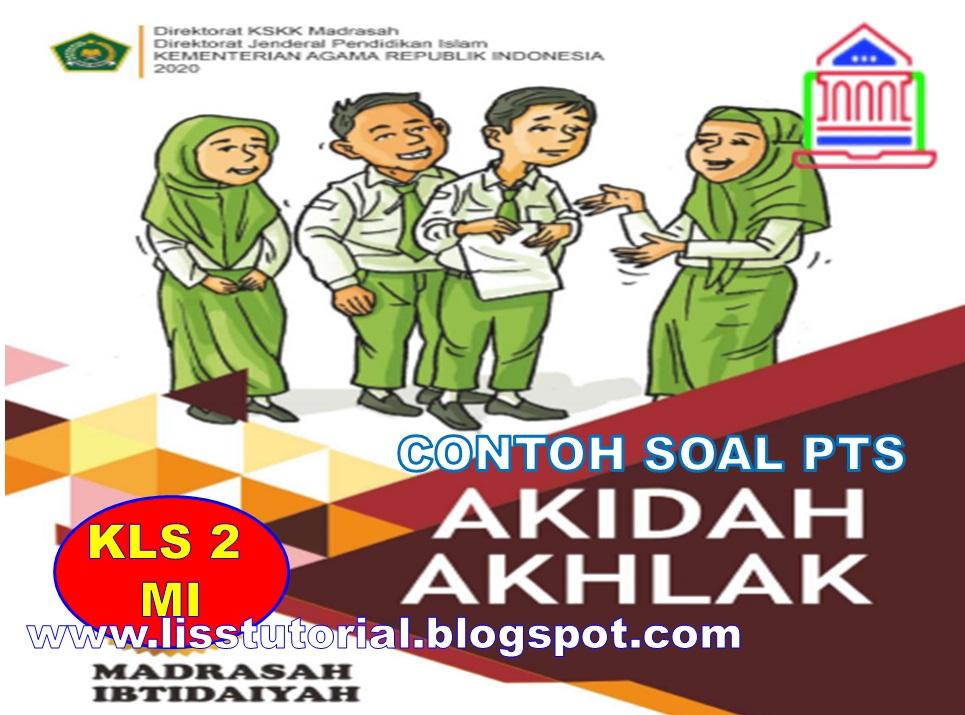 Soal PTS Akidah Akhlak Kelas 2