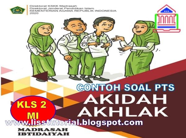 Soal PTS Akidah Akhlak Kelas 2 SD/MI Semester 2 Kurikulum 2013