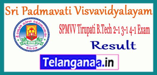 SPMVV Sri Padmavati Visvavidyalayam Tirupati B.Tech 2-1 3-1 4-1 Result