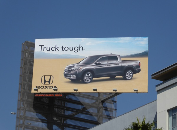 Honda Ridgeline Truck tough billboard
