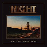 """Ο δίσκος των Night """"High Tides - """"Distant Skies"""""""