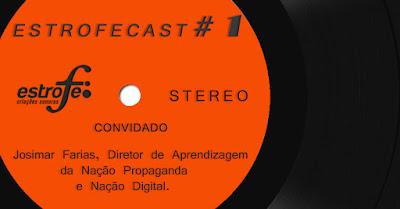https://soundcloud.com/estrofe/estrofecast-1-conversa-com-josimar-farias