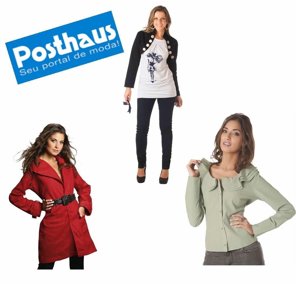 http://www.posthaus.com.br/moda/aqui-pecas-selecionadas.html?lnk=8207_0_0_0&afil=1114