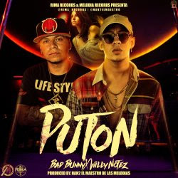 Bad Bunny ft Willy Notez - Puton