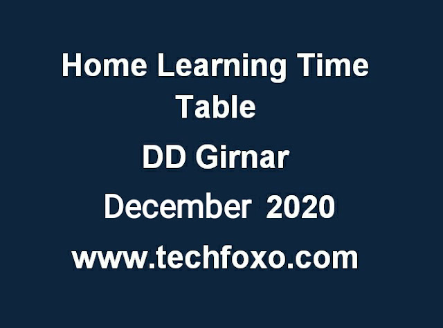 Doordarshan DD Girnar Class 3 to 12  JANUARY 2021 Home Learning Time Table