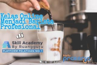 Kursus online barista terbaik skill academy