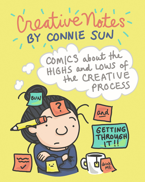 """""""Creative Notes"""" is a new weekly comic series by Connie Sun about the highs and lows of the creative process for Tinyview app, cartoonconnie, https://tinyview.com/connie"""