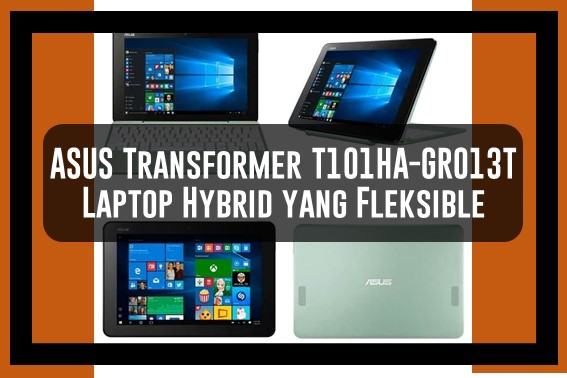 Laptop Hybrid ASUS Transformer T101HA-GR013T
