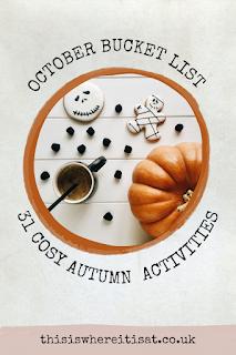 31 cosy autumn activities - October bucket list.