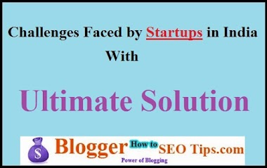 Most Challenges Faced by Startups in India With Solution