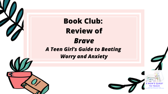 A Mom's Quest to Teach: Book Club: Book Review of Brave  A Teen's Guide to Beating Worry and Anxiety; potted plant, book, leaf clipart
